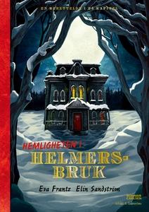 Hemligheten i Helmersbruk (e-bok) av Eva Frantz
