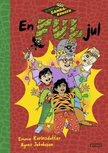 Lisbet och Sambakungen. En ful jul (e-bok) av E
