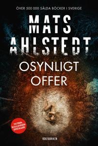 Osynligt offer (e-bok) av Mats Ahlstedt