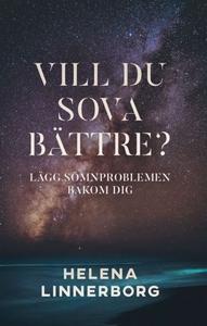 Vill du sova bättre? (e-bok) av Helena Linnerbo