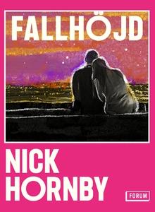 Fallhöjd (e-bok) av Nick Hornby