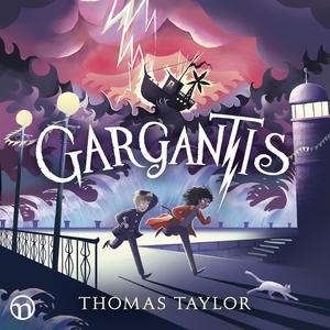 Gargantis (ljudbok) av Thomas Taylor