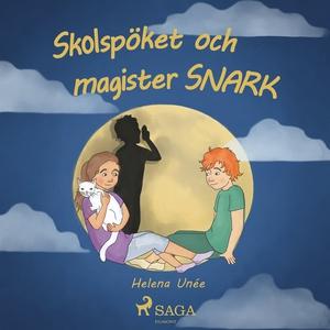 Skolspöket och magister SNARK (ljudbok) av Hele
