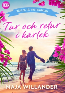 Tur och retur i kärlek (e-bok) av Maja Willande