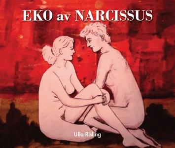 Eko av Narcissus (e-bok) av Ulla Risling