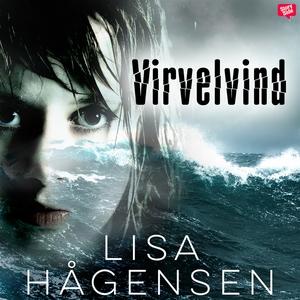 Virvelvind (ljudbok) av Lisa Hågensen