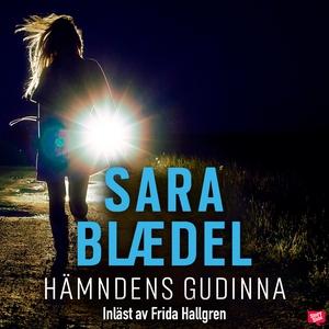 Hämndens gudinna (ljudbok) av Sara Blaedel