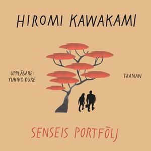 Senseis portfölj (ljudbok) av Hiromi Kawakami