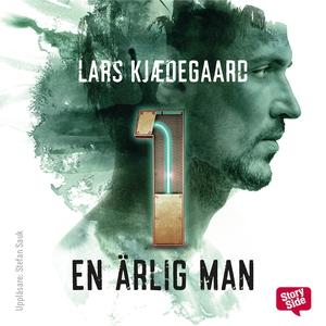 En ärlig man - S1E1 (ljudbok) av Lars Kjædegaar