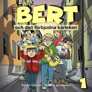Bert och den förbjudna kärleken (ljudbok) av Sö