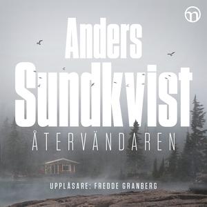 Återvändaren (ljudbok) av Anders Sundkvist