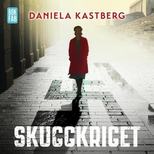 Skuggkriget (ljudbok) av Daniela Kastberg