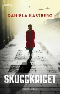 Skuggkriget (e-bok) av Daniela Kastberg