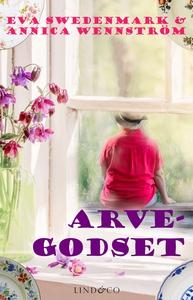 Arvegodset (e-bok) av Annica Wennström, Eva Swe