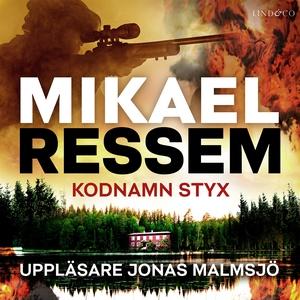 Kodnamn Styx (ljudbok) av Mikael Ressem