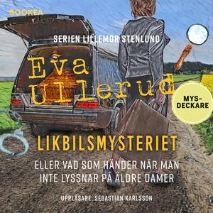 Likbilsmysteriet (ljudbok) av Eva Ullerud