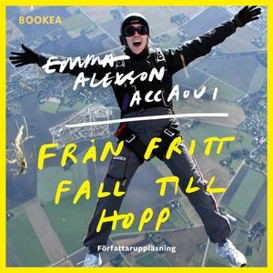 Från fritt fall till hopp (ljudbok) av Emma Ale