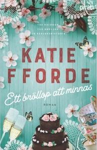 Ett bröllop att minnas (e-bok) av Katie Fforde