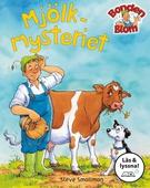 Mjölkmysteriet (Läs & lyssna)