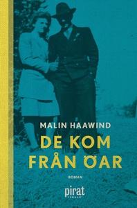 De kom från öar (e-bok) av Malin Haawind