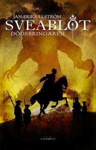 Sveablot: Dödsbringaren (e-bok) av Jan-Erik Ull