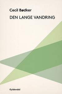 Den lange vandring (e-bog) af Cecil B