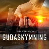 Gudaskymning - En kriminalroman från Göta Älvdalen