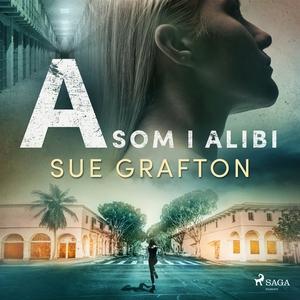 A som i alibi (ljudbok) av Sue Grafton