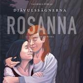Djävulssägnerna 1: Rosanna
