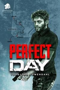Perfect Day (e-bok) av Torbjörn Löwendahl