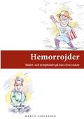 Hemorrojder: Smärt- och symptomfri på bara fyra veckor