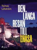 Den långa resan till Lhasa