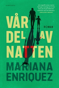 Vår del av natten (e-bok) av Mariana Enriquez