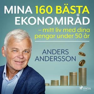 Mina 160 bästa ekonomiråd – mitt liv med dina p