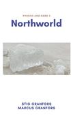 Northworld Pyrrus and Kerk 5