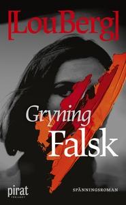 Gryning. Falsk. (e-bok) av Lou Berg