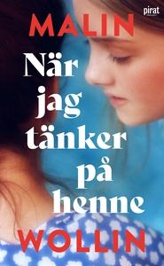När jag tänker på henne (e-bok) av Malin Wollin