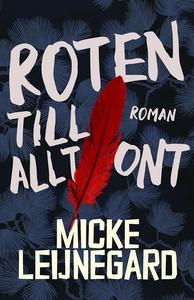 Roten till allt ont (e-bok) av Micke Leijnegard