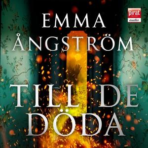 Till de döda (ljudbok) av Emma Ångström