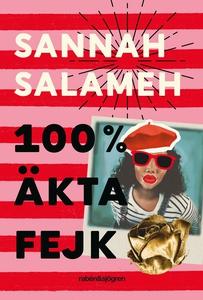 100% äkta fejk (e-bok) av Sannah Salameh