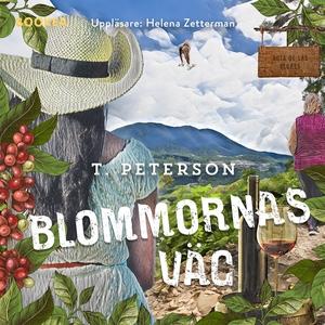 Blommornas väg (ljudbok) av Therese Peterson