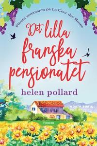 Det lilla franska pensionatet (e-bok) av Helen
