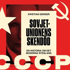 Sovjetunionens skendöd. En historia om det mode
