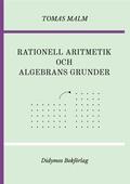 """Rationell aritmetik och algebrans grunder: Portfölj III(a)-(b) av """"Den första matematiken"""""""