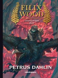 Filix Wood 3: I skuggornas våld (e-bok) av Petr