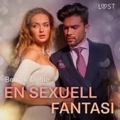 En sexuell fantasi - erotisk novell