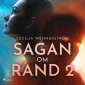 Sagan om Rand II