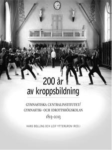 200 år av kroppsbildning: Gymnastiska centralin