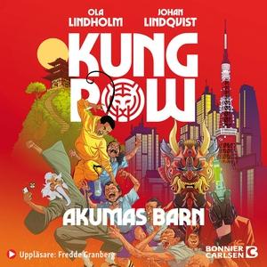 Kung Pow. Akumas barn (ljudbok) av Johan Lindqv