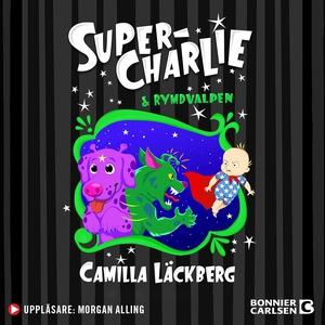 Super-Charlie och rymdvalpen (ljudbok) av Camil